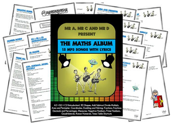 The Maths Album (15mp3 Songs and Lyrics) by Mr A, Mr C and Mr D Present