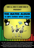 The Maths Jukebox (15mp3 Songs and Lyrics) by Mr A, Mr C and Mr D Present