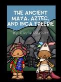 The Maya, Aztecs, and Inca