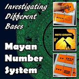The Mayan Number System - FREE Investigation of Different Bases
