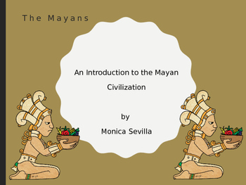 The Mayans: An Introduction PPT