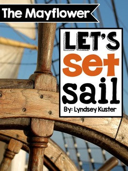 The Mayflower {A Complete Non-Fiction Resource}