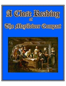 The Mayflower Compact - A Close Reading