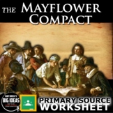 The Mayflower Compact Worksheet - Primary Source (American Colonies)