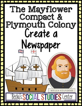 The Mayflower Compact and Plymouth Colony: Create a Newspaper
