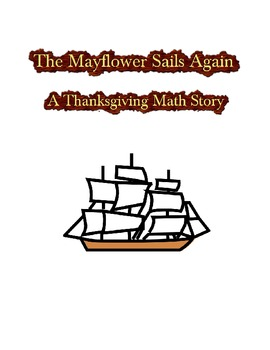 The Mayflower Sails Again - A Thanksgiving Math Story