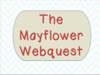 """The Mayflower"" Webquest"