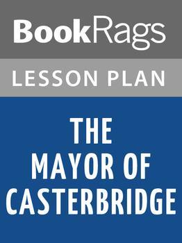 The Mayor of Casterbridge Lesson Plans