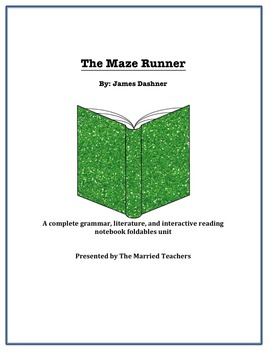 The Maze Runner Complete Literature, Grammar, & Interactive Foldables Unit