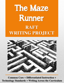 The Maze Runner RAFT Writing Project