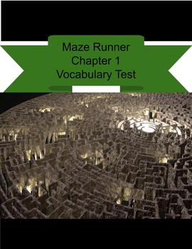 The Maze Runner Vocabulary Quiz Chapter 1