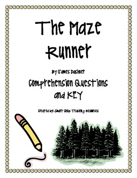 """The Maze Runner"", by J. Dashner, Comprehension Questions and KEY"