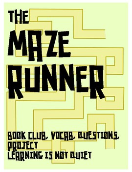 The Maze Runner by James Dashner Book Club (Guide, Vocab, Questions, Project)