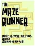 The Maze Runner by Dashner: Book Club (Novel Study, Vocab, Questions, Project)