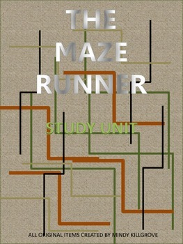 The Maze Runner by James Dashner Complete Study Unit