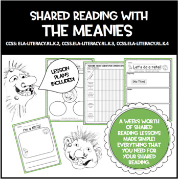 The Meanies Shared Reading! CCSS: RL.K.2, RL.1.2