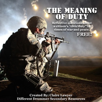 The Meaning of Duty: American Soldiers in War