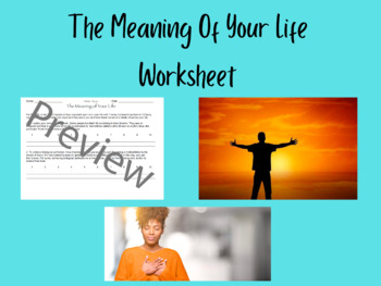 The Meaning of Life Worksheet by The Sucos | Teachers Pay Teachers