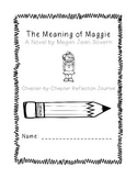 The Meaning of Maggie Reflection Journal and Novel Study