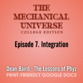 The Mechanical Universe Episode 07: Integration