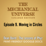 The Mechanical Universe Episode 09: Moving in Circles