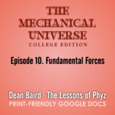 The Mechanical Universe Episode 10: Fundamental Forces