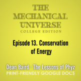 The Mechanical Universe Episode 13: Conservation of Energy