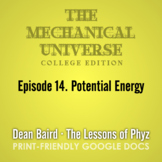 The Mechanical Universe Episode 14: Potential Energy