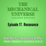 The Mechanical Universe Episode 17: Resonance