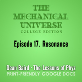 The Mechanical Universe Episode 17: Resonance