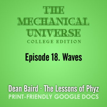The Mechanical Universe Episode 18: Waves