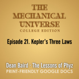 The Mechanical Universe Episode 21: Kepler's Three Laws