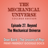The Mechanical Universe Episode 27: Beyond the Mechanical
