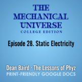 The Mechanical Universe Episode 28: Static Electricity