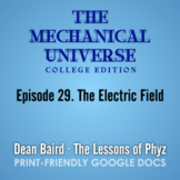 The Mechanical Universe Episode 29: The Electric Field