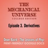 The Mechanical Universe Episode 03: Derivatives