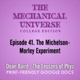 The Mechanical Universe Episode 41: The Michelson-Morley E