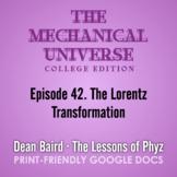 The Mechanical Universe Episode 42: The Lorentz Transformation