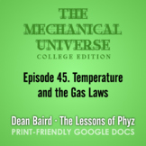 The Mechanical Universe Episode 45: Temperature and the Gas Laws