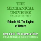 The Mechanical Universe Episode 46: The Engine of Nature