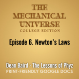 The Mechanical Universe Episode 06: Newton's Laws