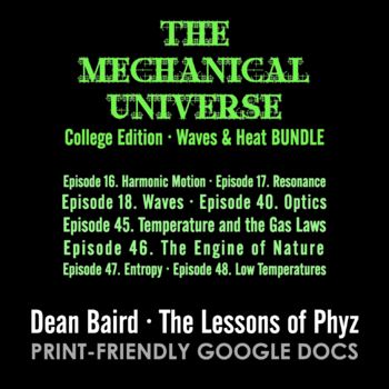 The Mechanical Universe Green · Waves & Heat BUNDLE