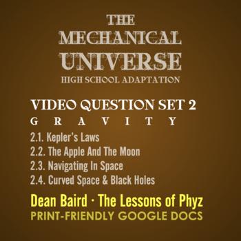 The Mechanical Universe High School Set 2: Gravity