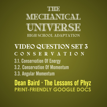 The Mechanical Universe High School Set 3: Conservation