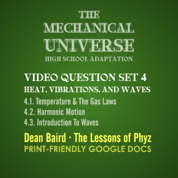 The Mechanical Universe High School Set 4: Temperature, Vibrations, and Waves