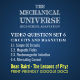 The Mechanical Universe High School Set 6: Circuits and Magnetism