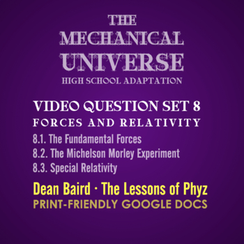 The Mechanical Universe High School Set 8: Forces and Relativity