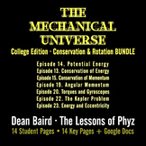 The Mechanical Universe Yellow · Conservation & Rotation BUNDLE