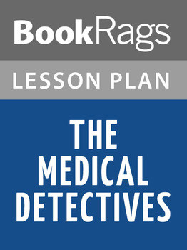 The Medical Detectives Lesson Plans