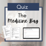 The Medicine Bag Quiz